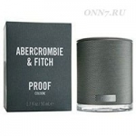 Одеколон Abercrombie & Fitch Proof Cologne